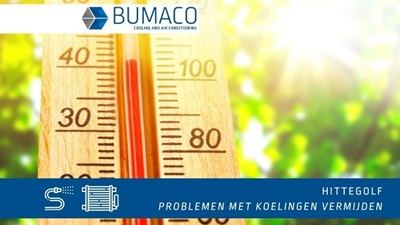 1 | Hittegolf - temperatuurproblemen aan je koeling(en) vermijden